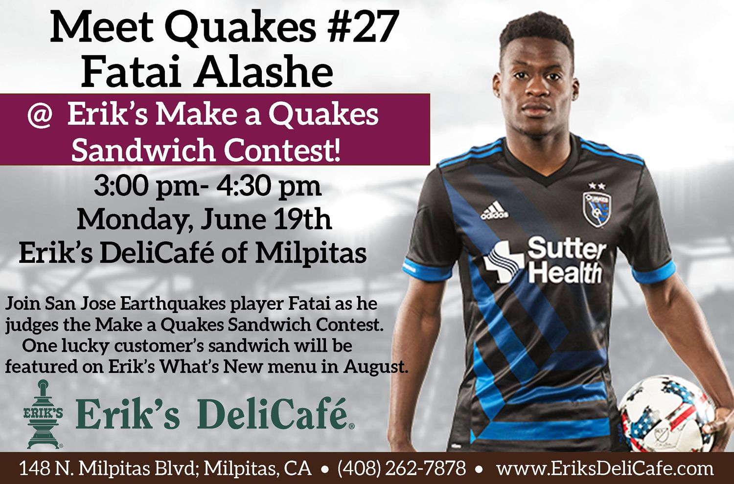 Quakes Player Fatai Alashe to Judge Erik's DeliCafé Contest