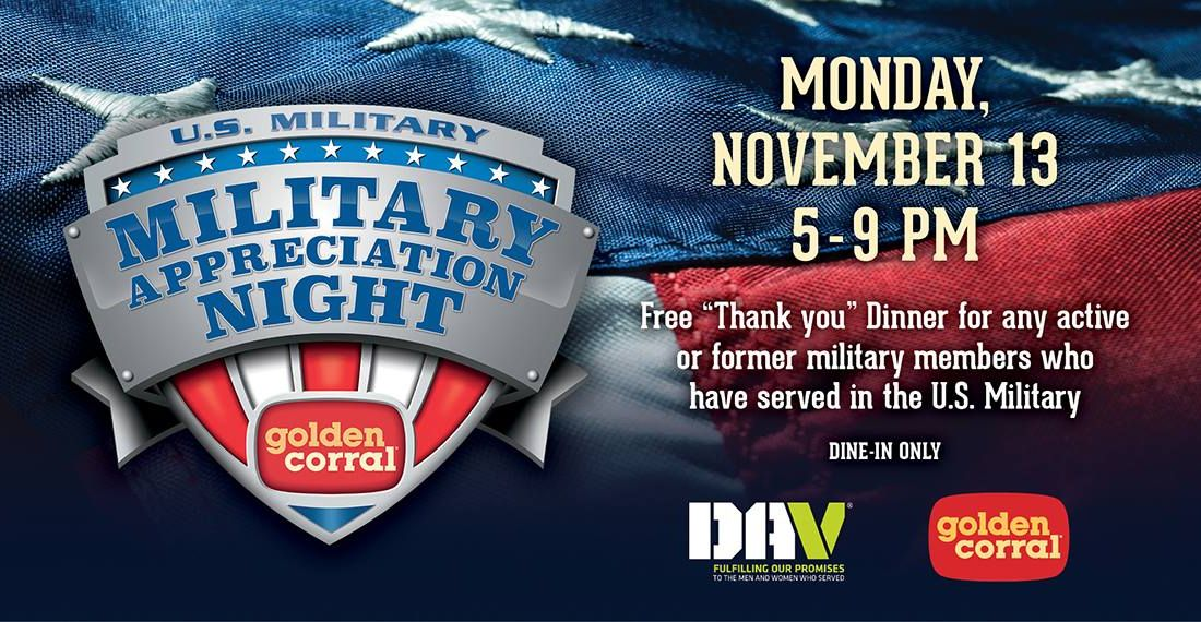 golden corral restaurants salute americas heroes with 17th annual free dinner on military appreciation night - Is Golden Corral Open On Christmas Day 2014