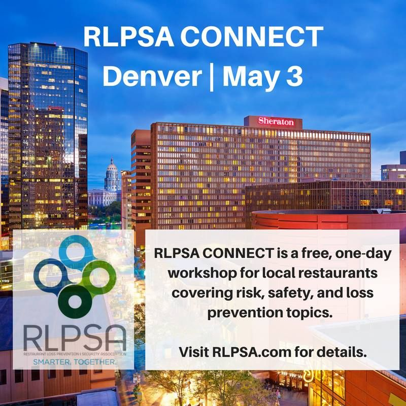 RLPSA Hosts Free One-Day Workshop for Restaurants Focusing on Loss Prevention, Safety, and Risk Issues in Denver May 3, 2018