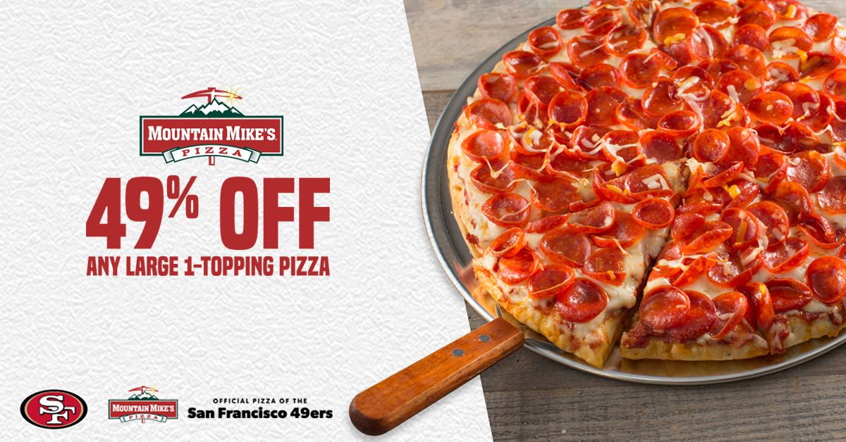 When the San Francisco 49ers Score, Mountain Mike's Pizza Fans Do Too!