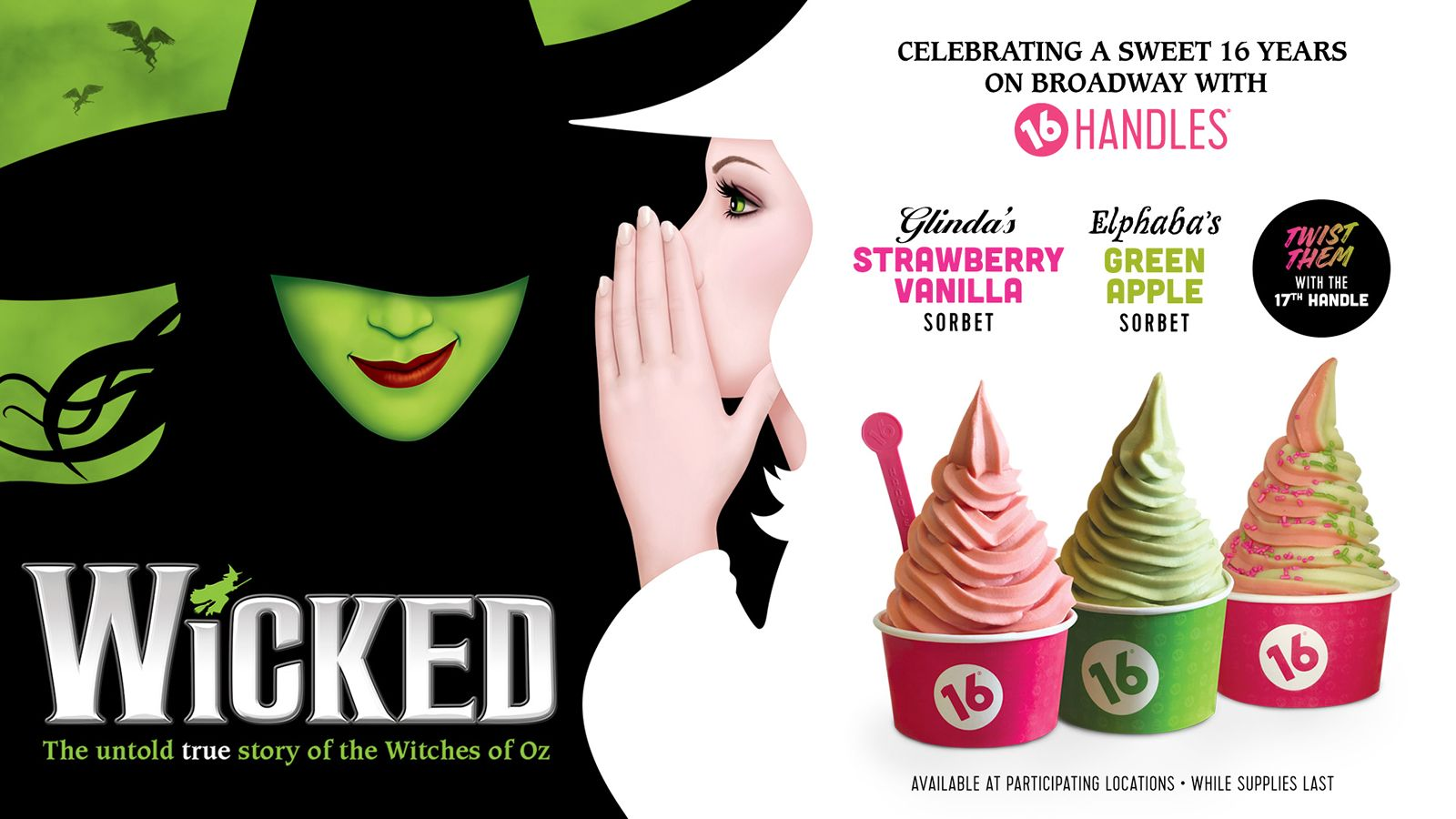 16 Handles Partners with Wicked to Celebrate the Musical's Sweet 16 Years on Broadway