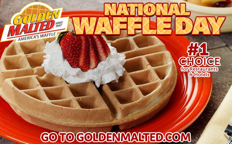 Celebrate National Waffle Day with America's Favorite Waffles - Golden Malted is the #1 Choice