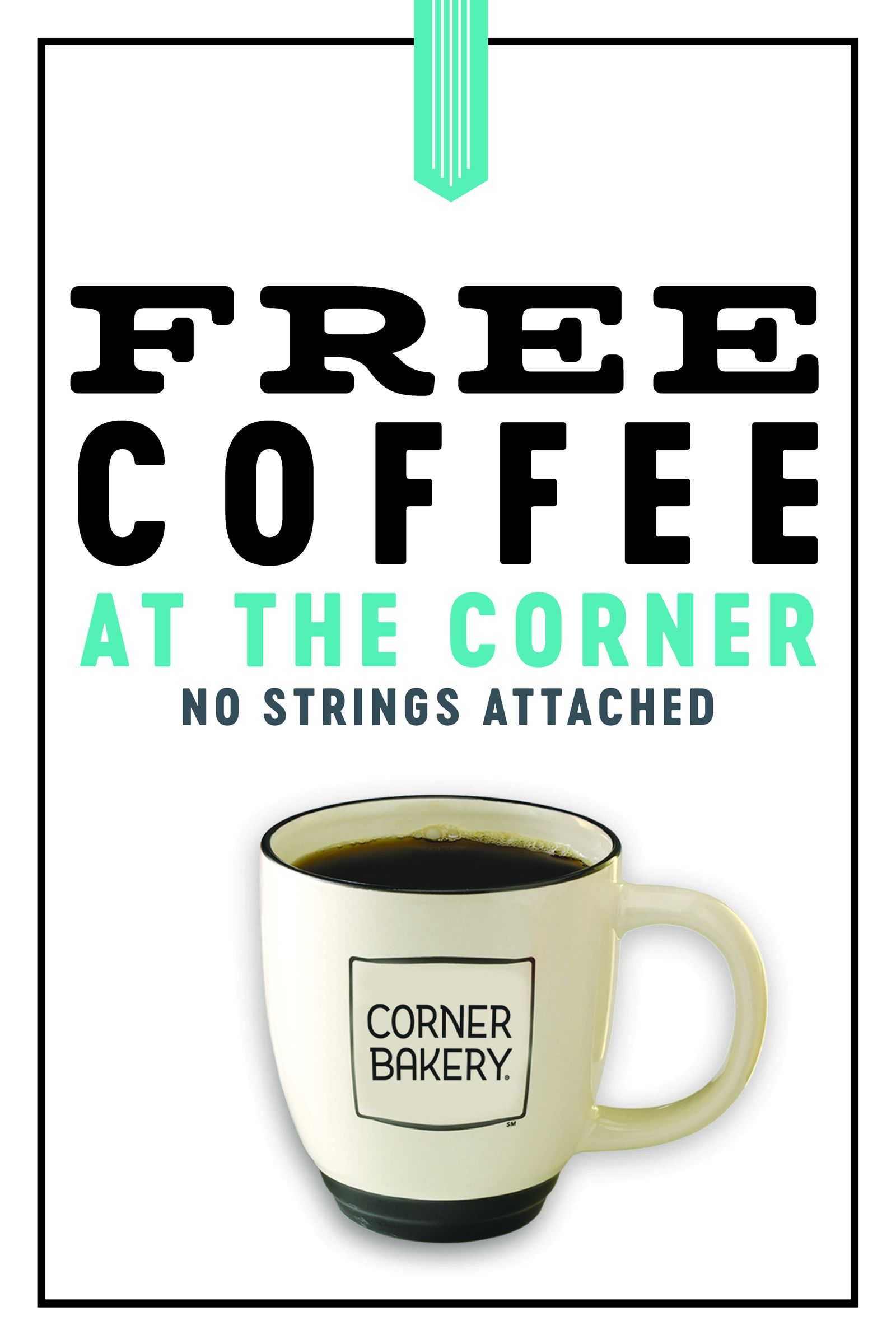 Corner Bakery is Serving Up 'Free Coffee at the Corner' - No Subscriptions or Strings Attached! Through the End of 2020